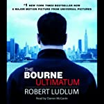 The Bourne Ultimatum (       ABRIDGED) by Robert Ludlum Narrated by Darren McGavin