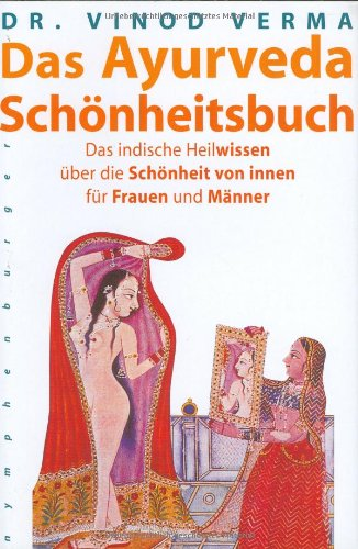 Buch Das Ayurveda Schönheitsbuch: Das indische Heilwissen über die ...