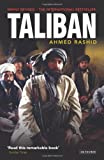 Taliban: The Power of Militant Islam in Afghanistan and Beyond (1848854463) by Rashid, Ahmed