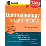 Ophthalmology Board Review: Pearls of Wisdom, Second Editionby Richard Tamesis