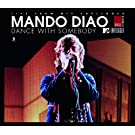 Dance With Somebody (MTV Unplugged) [+Video]