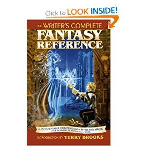 The Writer's Complete Fantasy Reference by Digest Writers Digest