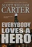 Everybody Loves a Hero