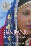 Shabanu: Daughter of the Wind (0307977889) by Staples, Suzanne Fisher