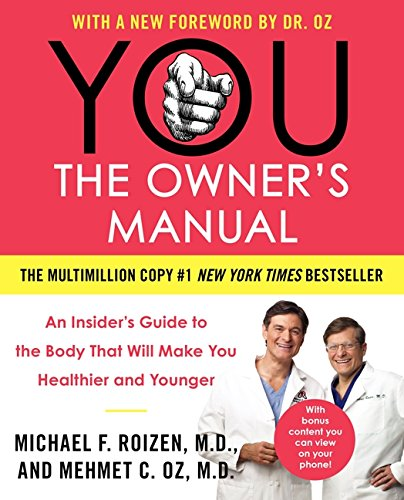 You: The Owner's Manual by Michael F. Roizen, Mehmet C. Oz