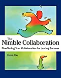 Nimble Collaboration: Fine-Tuning Your Collaboration for Lasting Success