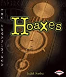 img - for Hoaxes (Unexplained (Learner Library)) book / textbook / text book