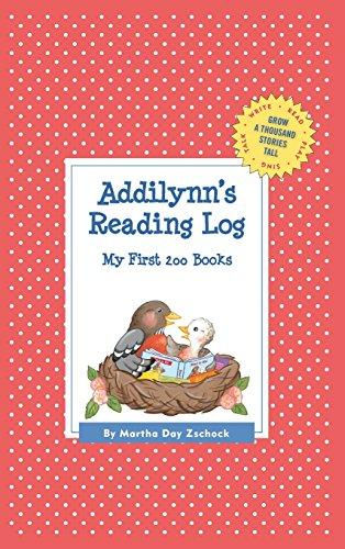 Addilynn's Reading Log: My First 200 Books (Gatst) (Grow a Thousand Stories Tall)