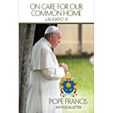 img - for On Care for Our Common Home (Laudato Si) book / textbook / text book