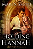 img - for Holding Hannah (Masters of The Castle) book / textbook / text book