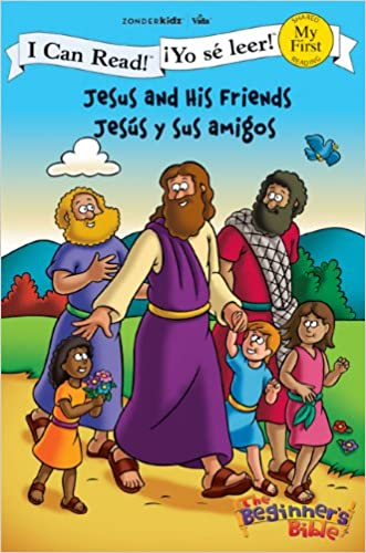 Jesus and His Friends / Jesús y sus amigos (I Can Read! / The Beginner's Bible / ¡Yo sé leer!)