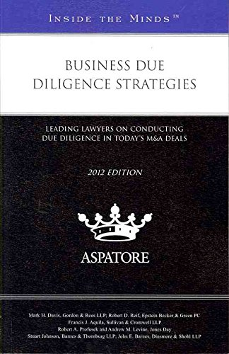 business-due-diligence-strategies-2012-leading-lawyers-on-conducting-due-diligence-in-todays-ma-deal