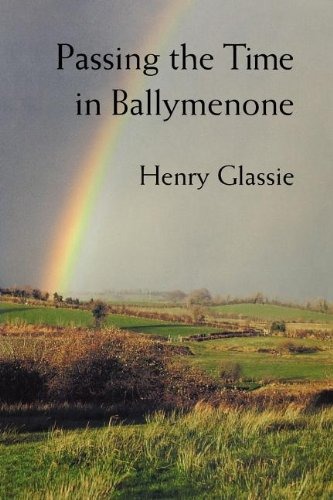 Passing the Time in Ballymenone