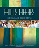 img - for Family Therapy: Models and Techniques book / textbook / text book