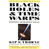 Black Holes And Time Warpsby Kip S Thorne