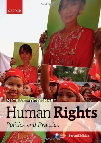 Human Rights: Politics and Practice 2nd (second) Edition by Goodhart, Michael published by Oxford University Press, USA (2013)