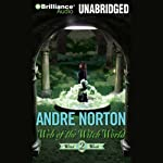Web of the Witch World: Witch World, Book 2 (       UNABRIDGED) by Andre Norton Narrated by Nick Podehl
