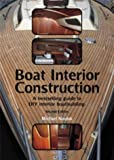 img - for Boat Interior Construction: A Bestselling Guide to DIY Interior Boatbuilding by Michael Naujok (30-Sep-2002) Paperback book / textbook / text book