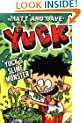 YUCK'S SLIME MONSTER and YUCK'S GROSS PARTY (Yuck series)