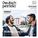 Deutsch perfekt Audio - Richtig reagieren. 9/2016 Hörbuch von  div. Gesprochen von:  div.