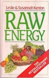 img - for RAW ENERGY: EAT YOUR WAY TO RADIANT HEALTH book / textbook / text book