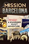 Mission Barcelona: A Scavenger Hunt A...