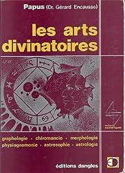 Les arts divinatoires : graphologie, chiromancie, morphologie, physiognomonie, astrosophie, astrolog