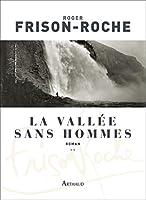 La Vall�e sans Hommes: Les terres de l'infini