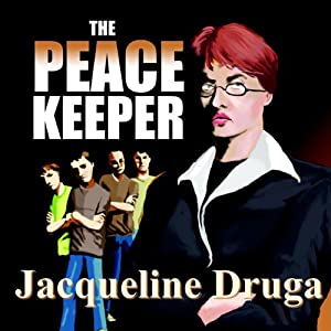 The Peacekeeper | [Jacqueline Druga]