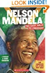"Nelson Mandela: ""No Easy Walk to Free..."