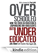 Overschooled but Undereducated [Edizione Kindle]
