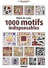 Point de croix : 1000 motifs indispensables par Dupuis