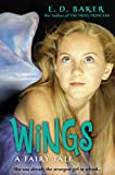 Wings: A Fairy Tale (Fairy Wings series Book 1)