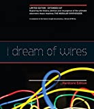 I Dream of Wires : Hardcore Edition [Blu-ray]