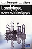 L'analytique, nouvel outil stratégique (French Edition) (2744063185) by Thomas H. Davenport