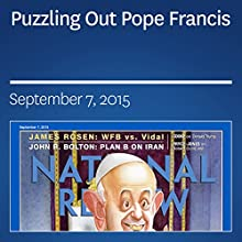Puzzling Out Pope Francis (       UNABRIDGED) by Ramesh Ponnuru Narrated by Mark Ashby