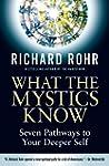 What the Mystics Know: Seven Pathways...