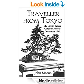 Traveller From Tokyo: My Life in Japan, October 1939 to December 1941 (Kegan Paul Japan Library)