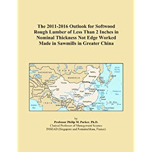The 2011-2016 World Outlook for Softwood Dressed 2-Inch Lumber of 2 Inches in Nominal Thickness Not Edge Worked Made in Sawmills Icon Group International
