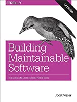 Building Maintainable Software, C# Edition: Ten Guidelines for Future-Proof Code Front Cover
