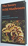img - for The Savory Wild Mushroom book / textbook / text book