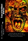 img - for True Irish Ghost Stories: Haunted Houses, Apparitions, Banshees, Poltergeists and Other Supernatural Phenomena book / textbook / text book