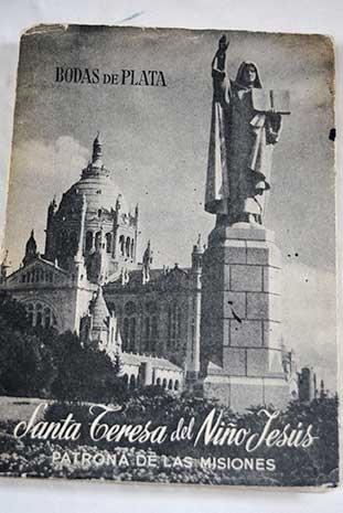 santa-teresa-del-nino-jesus-patrona-de-las-misiones-bodas-de-plata-1927-1952