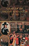 The Causes of the English Revolution, 1529-1642 (0415266734) by Lawrence Stone