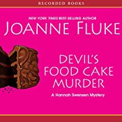 Devil's Food Cake Murder: A Hannah Swensen Mystery with Recipes | Joanne Fluke