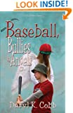 Baseball, Bullies & Angels