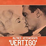 Vertigo (Alfred Hitchcock - Original Soundtrack)