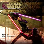 Star Wars: Legacy of the Force #9: Invincible (       ABRIDGED) by Troy Denning Narrated by Marc Thompson