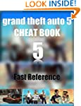 Grand Theft Auto 5 Cheat Book - Quick...