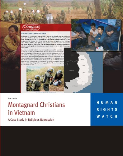 Montagnard Christians in Vietnam: A Case Study in Religious Repression